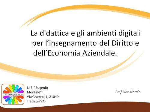 La didattica e gli ambienti digitali per l'insegnamento del Diritto e dell'Economia Aziendale.